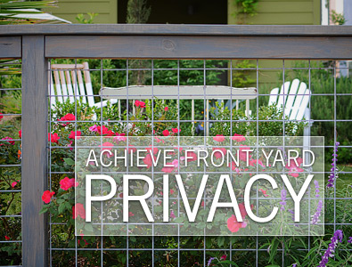 Achieve Front Yard Privacy Blog Roger Chris