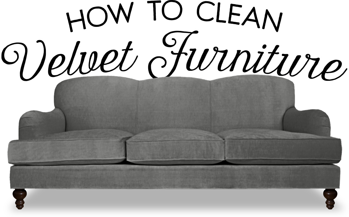 How To Clean Velvet Furniture Blog ROGER CHRIS - Sofa upholstery cleaning