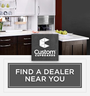 Custom Cupboards. Find a dealer near you.