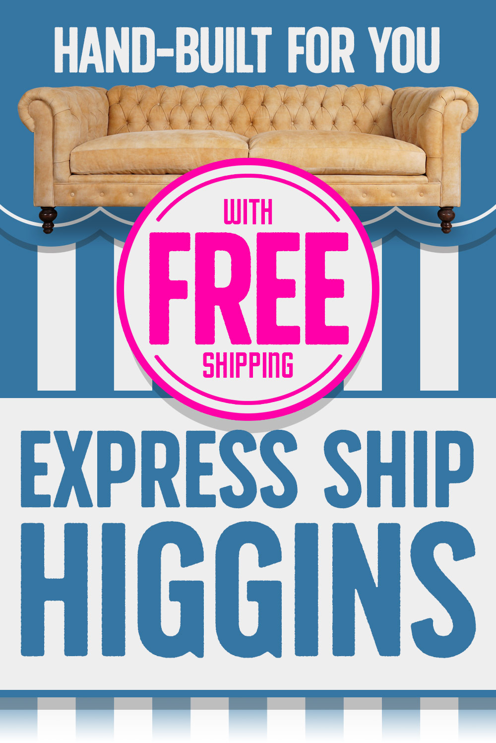 Express Ship Higgins
