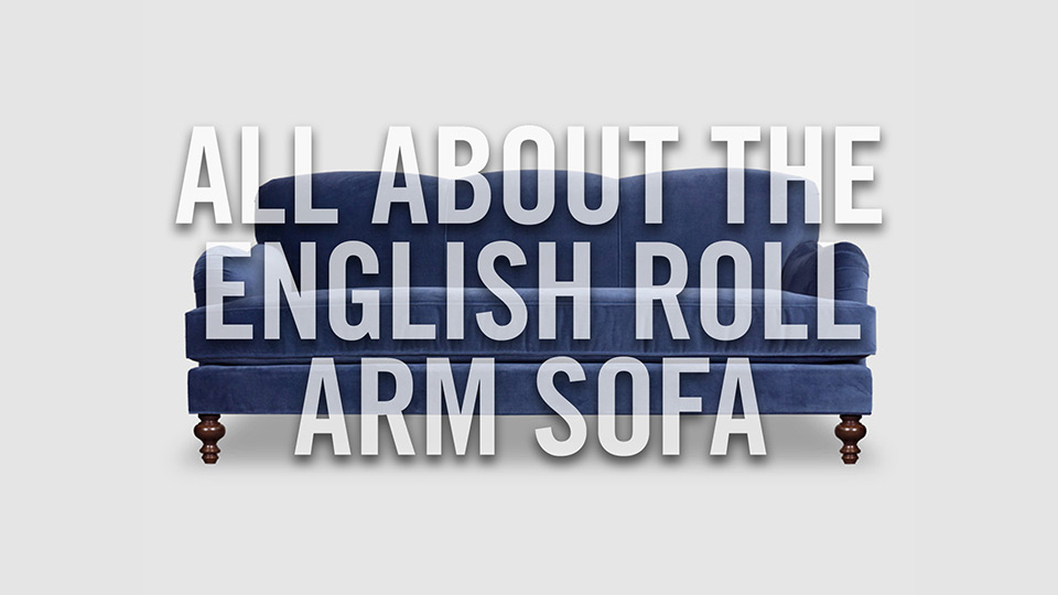What is an English roll arm sofa?
