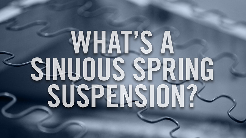 What's a sinuous spring suspension?