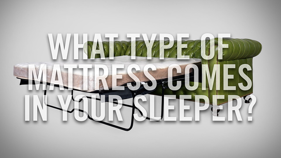 What kind of mattress comes in your sleeper sofa?